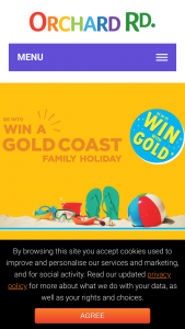 Orchard Road gold Kiwi fruit – Win a Gold Coast Family Holiday & Weekly Gift Cards (prize valued at $5,000)