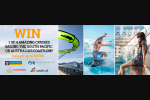 Our Vacation Centre – Cruise Megastore – Win 1 of 4 Amazing Cruises of Your Choice (prize valued at $2,746)