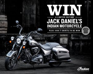 Brown-Forman – Win a major prize of a 2019 Jack Daniel's Limited Edition Indian Springfield Dark Horse Motorcycle OR 1 of 1,000 Jack Daniel's T-shirts