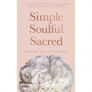 Mind Food – Win 1 of 10 copies of 'Simple Soulful Sacred' (Hay House)