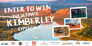 Premiere Productions – Win a 12-Day Ultimate Kimberley Experience for 2