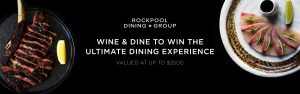 Rockpool Dining Group – Win the Ultimate Rockpool Dining Experience