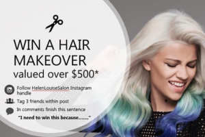 Helen Louise Salon – Win a Hair Makeover Valued Over $500. (prize valued at $500)