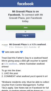 Mt Gravatt Plaza – a $50 Gift Voucher to Spend at Vj's Seafood.. (prize valued at $50)