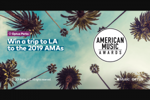 Optus Perks – Win a VIP Trip to Los Angeles to Attend The 2019 American Music Awards (amas) on November 24 2019 . (prize valued at $69,300)