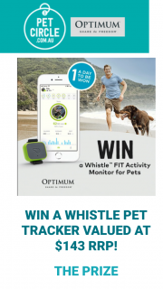Pet Circle – Win a Whistle Pet Tracker Valued at $143 RRP (prize valued at $143)