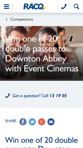 RACQ – Win One of 20 Double Passes to See Downton Abbey With Event Cinemas (prize valued at $42)