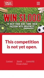 """Uncle Tobys – """"win Uncle Tobys 1 of 15 $1000"""" Promotional Material (""""eligible Purchase"""") (prize valued at $15,000)"""