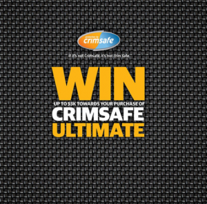 Crimsafe – Win 1 of 3 prizes of up to $3,000 towards Crimsafe Ultimate purchase