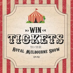 First National Zenith Real Estate – Win 4 tickets for 4 people to the Royal Melbourne Show