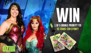 Network 10 – Win 1 of 5 double tickets to OZ Comic-Con Sydney