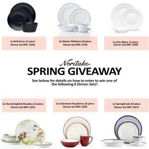 Noritake – Win one set of their choice valued at up to $750