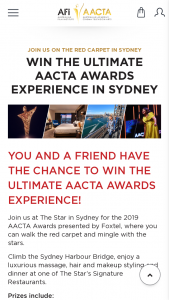 "Australian Film Institute – ""win The Ultimate Aacta Awards Experience In Sydney"" Competition (prize valued at $7,450)"