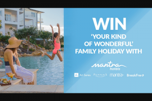 Channel 7 – Sunrise Family – Win a Family Holiday