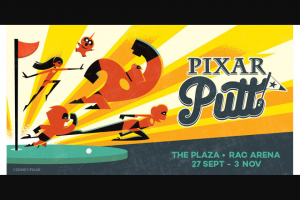 Community News – Win One of 40 Family Passes to Experience Pixar Putt at Rac Arena