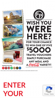 Fasta Pasta – Win One of Five $5000 Travel Vouchers Simply Purchase Any Meal and a Coca Cola Variety (prize valued at $25,000)