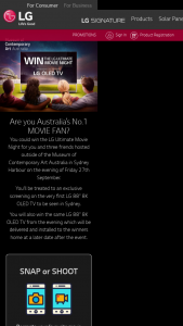 LG – Win The Lg Ultimate Movie Night for You and Three Friends Hosted Outside of The Museum of Contemporary Art Australia In Sydney Harbour on The Evening of Friday 27th September (prize valued at $59,999)