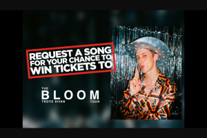 Nova FM Request your favourite song & – Win Tickets to Troye Sivan 'the Bloom Tour'
