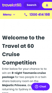 Travel at 60 – Win an 8-night Tasmania Cruise Package for Two People In a Twin Share Balcony Room on The Majestic Princess (prize valued at $4,004)