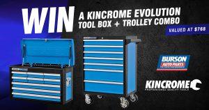 Burson Auto Parts – Win a Kincrome Evolution Tool Box PLUS Trolley Combo