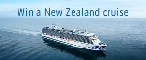 Princess Cruises – Win a 13-night cruise for 2 to New Zealand
