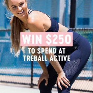 Treball Active – Win a $250 gift voucher