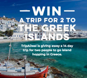 Trip A Deal – Win a trip for 2 to The Greek Islands