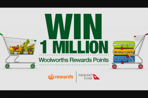 Channel 7 – Sunrise – Win One Million Woolworths Rewards Points (prize valued at $10,000)