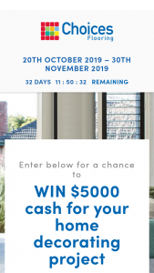 Choices Flooring – Win $5000 Cash for Your Home Decorating Project (prize valued at $5,000)