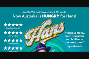 Community News – Win 1 of 6 Double Passes to Experience Hans