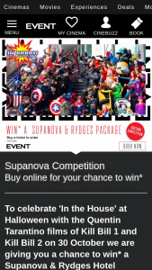 Event Cinemas Purchase Ticket to In The House's Kill Bill 1 or 2 for chance to – Will Receive a Rydges Hotel and Supanova Comic Con and Gaming Prize Pack Comprising of (prize valued at $1,365)