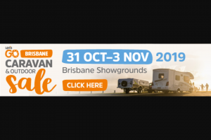 Let's Go Brisbane Caravan & Outdoor Sale – Win a $2000 Product Voucher During Each Day of Sale (prize valued at $8,000)