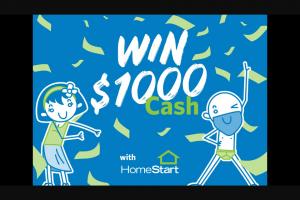 Nova 93.7 – Win $1000 Cash With Homestart (prize valued at $1,000)