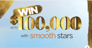smoothfm 95.3 – Smooth Stars – Win up to $100,000 cash