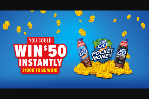 Up & Go – Win $50 Instantly (prize valued at $100,000)