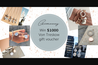 Von Treskow Jewellery – Win a $1000 Gift Voucher [closes 5.00 Pm (prize valued at $1,000)