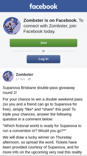 Zombster – Win a Double Weekend Pass (so You and a Friend Can Go to Supanova for Free) Simply like and share this Post