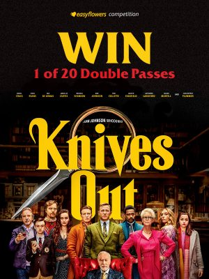 Easy Flowers – Win 1 of 20 double tickets to see 'Knives Out'