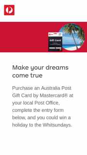 Australia Post Purchase an Australia Post gift card by Mastercard – Win a Holiday to The Whitsundays