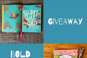 boldgirlsunited – Win a Copy of The Inspiring Book 'shout Out to The Girls