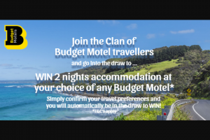 Budget Motel Chain – Win 2 Nights Accommodation at Your Choice of Budget Motel You Are Agreeing to The Following Terms and Conditions