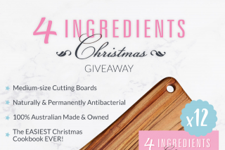 4 Ingredients – Win One of Twelve Prizes Fab Slabs Medium Board and 4 Ingredients Christmas Book(by 5pm (prize valued at $1,008)