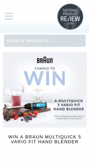 National Product Review – Win a Braun Multiquick Vario Fit Hand Blender (mq5064bkbl) Valued at $158.99. (prize valued at $158.99)