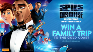Channel Seven – Sunrise ' Spies in Disguise' – Win 1 of 2 prizes of a trip for 4 to Gold Coast