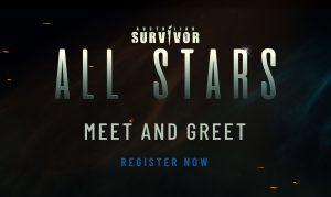 Network Ten – Win 1 of 100 double tickets to Australian Survivor All-Stars Meet & Greet event