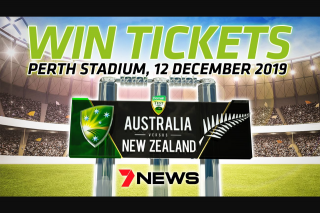 Ch 7 Perth News – Win Tickets for You and Four Mates to Day 1 of The Australia Versus New Zealand Test Match at Perth Stadium on 12 December 2019.