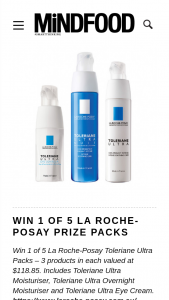 MindFood – Win 1 of 5 La Roche-Posay Toleriane Ultra Packs – 3 Products In Each Valued at $118.85. (prize valued at $118.85)