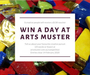 Arts Muster – Win 1 of 3 prizes of a one-day workshop at Arts Muster each