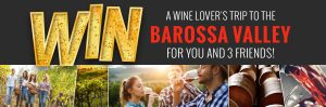 Get Wines Direct – Win a trip for 4 to the Barossa Valley for 4 nights