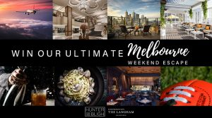 Hunter and Bligh – Win an Ultimate Weekend Escape to Melbourne for 2 (return flights included)